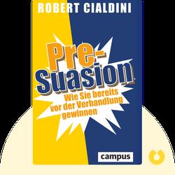 Pre-Suasion: Wie Sie bereits vor der Verhandlung gewinnen by Robert Cialdini