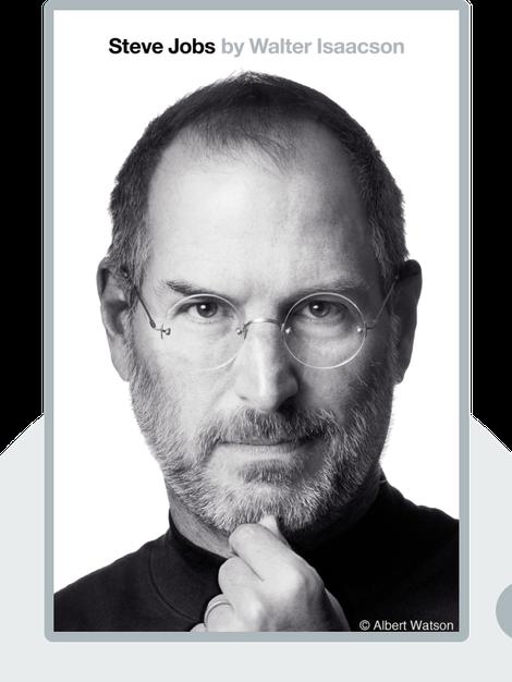 Steve Jobs: Die autorisierte Biografie des Apple-Gründers von Walter Isaacson