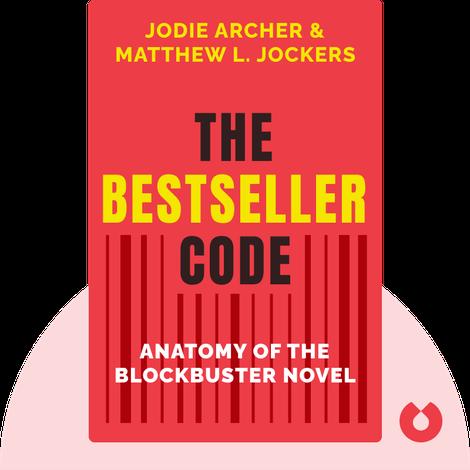 The Bestseller Code by Jodie Archer & Matthew L. Jockers
