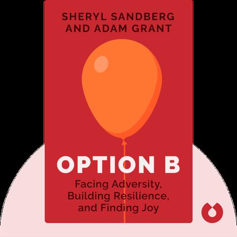 Option B von Sheryl Sandberg and Adam Grant