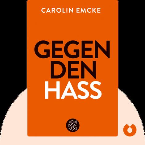 Gegen den Hass by Carolin Emcke