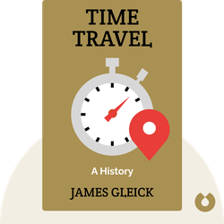 Time Travel: A History by James Gleick