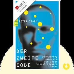 Der zweite Code: EPIGENETIK – oder wie wir unser Erbgut steuern können by Peter Spork
