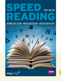 Speed Reading: Schneller lesen – mehr verstehen – besser behalten by Tony Buzan