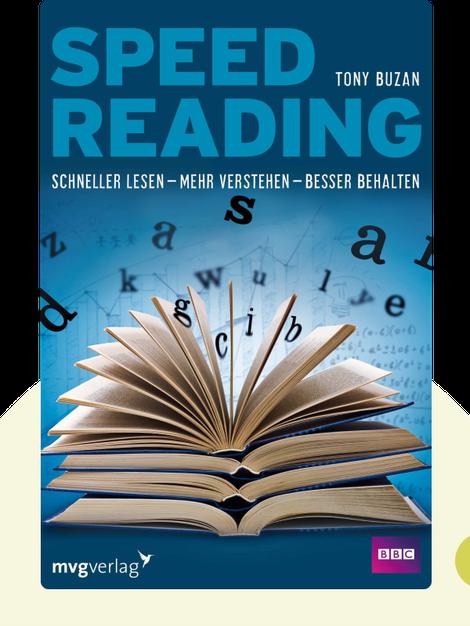 Speed Reading: Schneller lesen – mehr verstehen – besser behalten von Tony Buzan