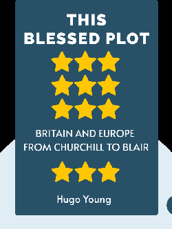 This Blessed Plot: Britain and Europe From Churchill to Blair by Hugo Young