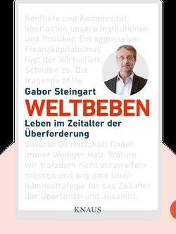 Weltbeben: Leben im Zeitalter der Überforderung von Gabor Steingart