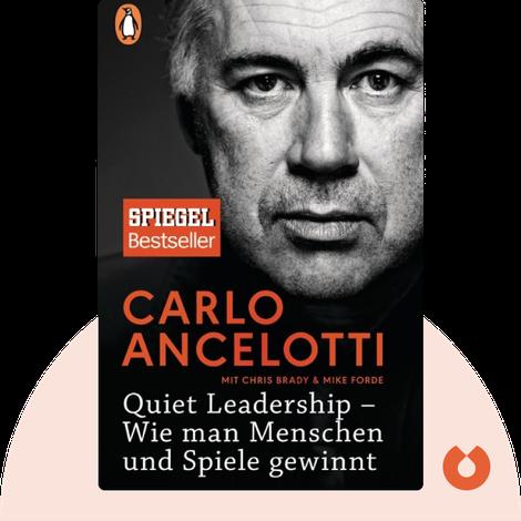 Quiet Leadership by Carlo Ancelotti mit Chris Brady und Mike Forde