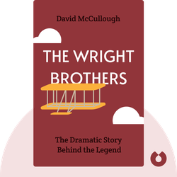 The Wright Brothers: The Dramatic Story Behind the Legend von David McCullough