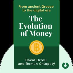 The Evolution of Money von David Orrell and Roman Chlupatý