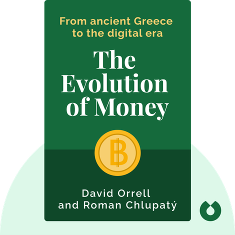 The Evolution of Money by David Orrell and Roman Chlupatý