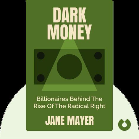 Dark Money by Jane Mayer