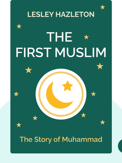 The First Muslim: The Story of Muhammad von Lesley Hazleton