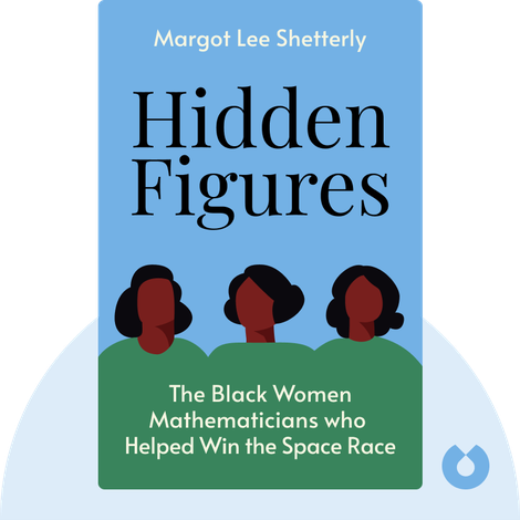 Hidden Figures von Margot Lee Shetterly