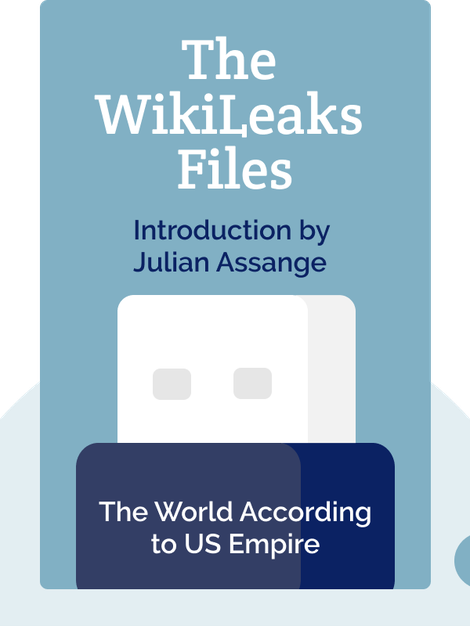 The WikiLeaks Files: The World According to US Empire by Julian Assange (introduction)