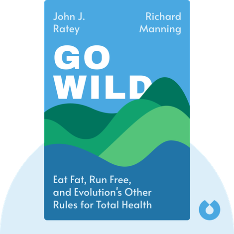 Go Wild by John J. Ratey & Richard Manning
