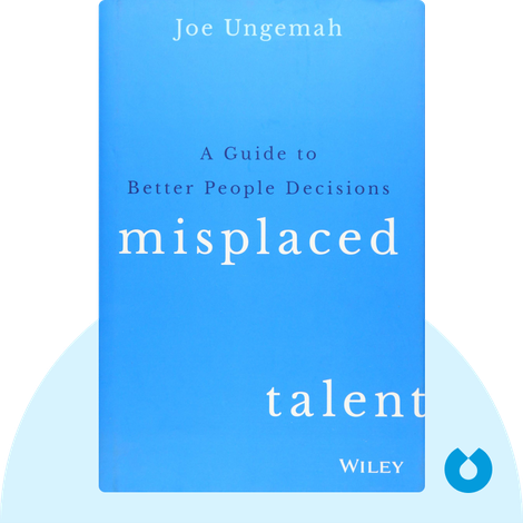 Misplaced Talent by Joe Ungemah