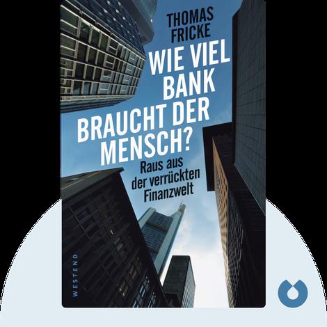 Wie viel Bank braucht der Mensch? by Thomas Fricke