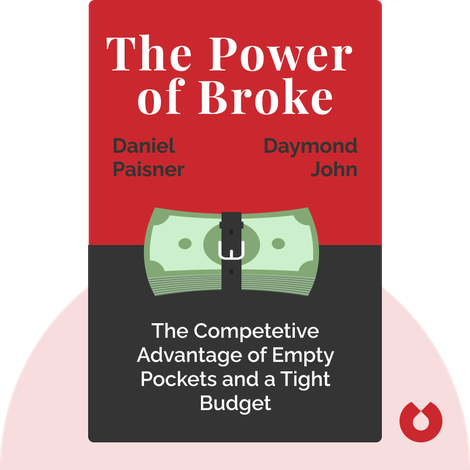The Power of Broke by Daymond John with Daniel Paisner