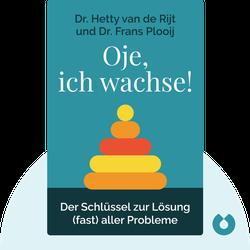 """Oje, ich wachse!: Von den acht """"Sprüngen"""" in der mentalen Entwicklung Ihres Kindes während der ersten 14 Monate und wie Sie damit umgehen können von Dr. Hetty van de Rijt und Dr. Frans Plooij"""