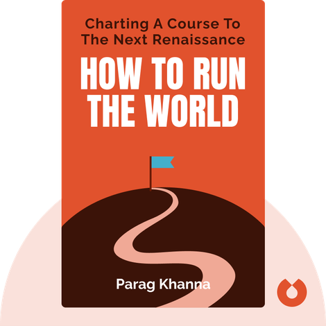How to Run the World von Parag Khanna
