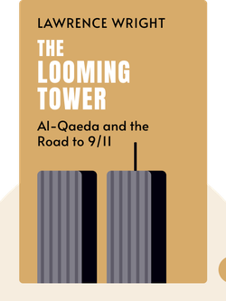 The Looming Tower: Al-Qaeda and the Road to 9/11 von Lawrence Wright