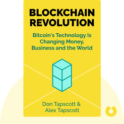 Blockchain Revolution: How the Technology Behind Bitcoin Is Changing Money, Business and the World by Don Tapscott and Alex Tapscott