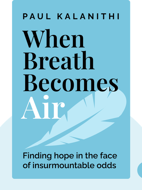 When Breath Becomes Air von Paul Kalanithi
