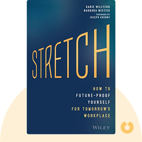 Stretch by Karie Willyerd, Barbara Mistick