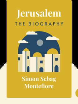 Jerusalem: The Biography von Simon Sebag Montefiore