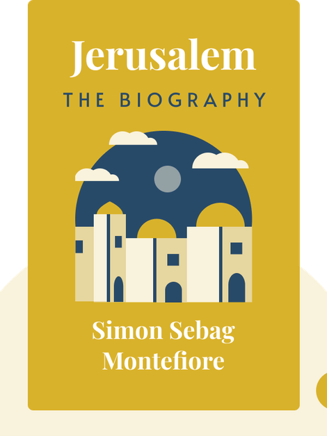Jerusalem: The Biography von Simon Sebag Montefiore