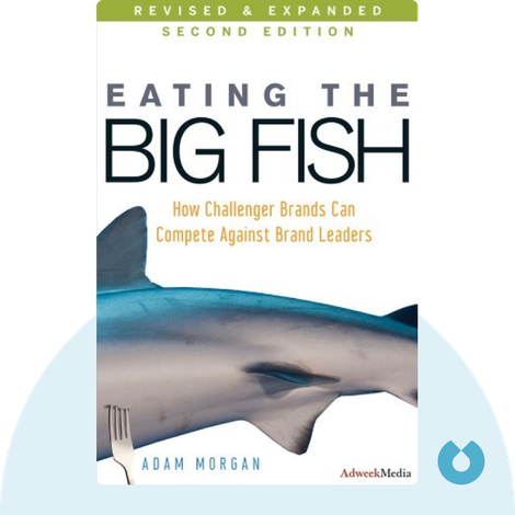 Eating The Big Fish von Adam Morgan