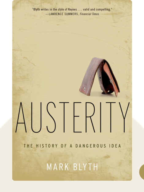 Austerity: The History of a Dangerous Idea von Mark Blyth