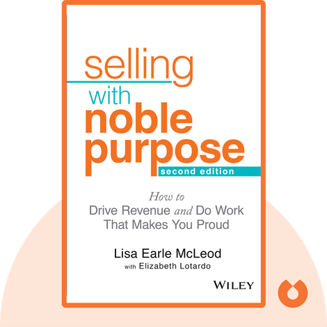 Selling with Noble Purpose by Lisa Earle McLeod
