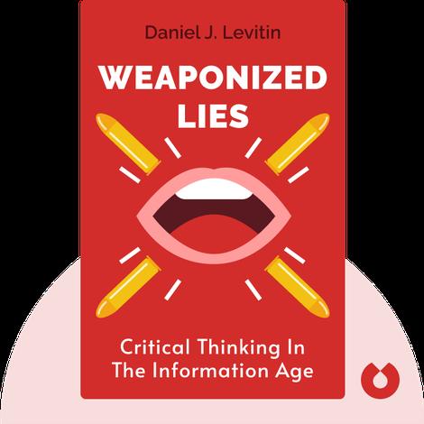Weaponized Lies von Daniel J. Levitin