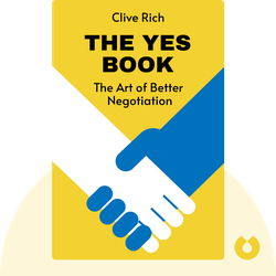 The Yes Book: The Art of Better Negotiation von Clive Rich