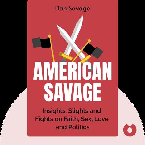 American Savage von Dan Savage