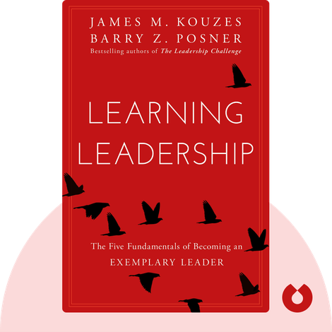 Learning Leadership by James Kouzes and Barry Posner