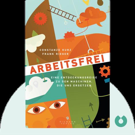 Arbeitsfrei by Constanze Kurz und Frank Rieger