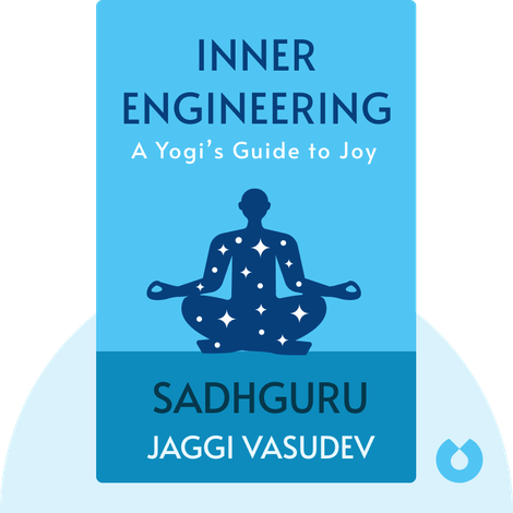 Inner Engineering by Sadhguru Jaggi Vasudev