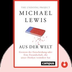 Aus der Welt: Grenzen der Entscheidung oder Eine Freundschaft, die unsere Welt verändert hat by Michael Lewis