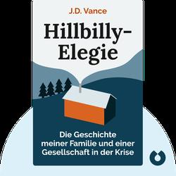 Hillbilly-Elegie: Die Geschichte meiner Familie und einer Gesellschaft in der Krise  by J.D. Vance