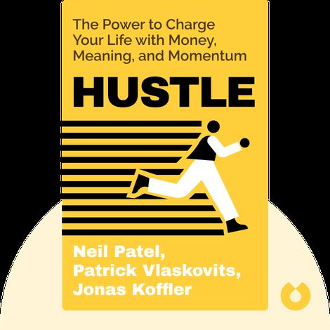 Hustle by Neil Patel, Patrick Vlaskovits, Jonas Koffler