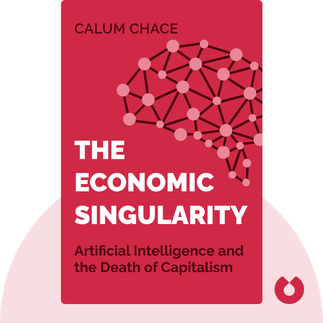 The Economic Singularity by Calum Chace