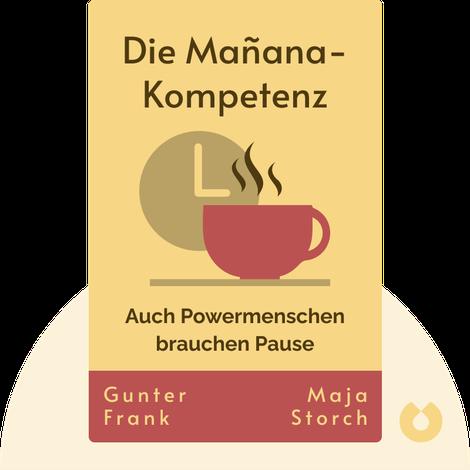 Die Mañana-Kompetenz by Gunter Frank und Maja Storch