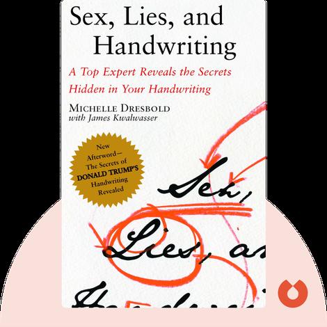 Sex, Lies, and Handwriting by Michelle Dresbold, with James Kwalwasser