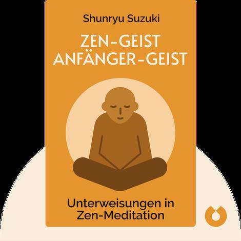 Zen-Geist Anfänger-Geist by Shunryu Suzuki
