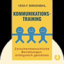 Kommunikationstraining: Zwischenmenschliche Beziehungen erfolgreich gestalten by  Vera F. Birkenbihl