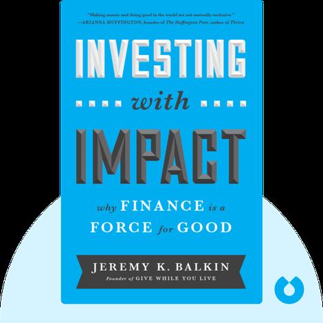 Investing With Impact von Jeremy K. Balkin