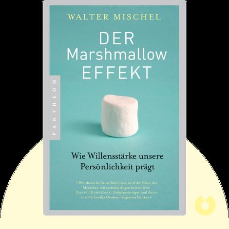 Der Marshmallow-Effekt von Walter Mischel